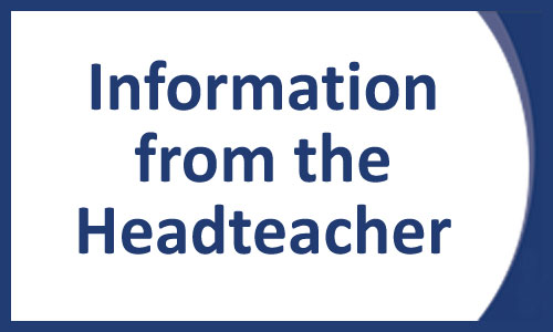 Headteacher Information and Newsletters