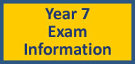 Year 7 Exam Information